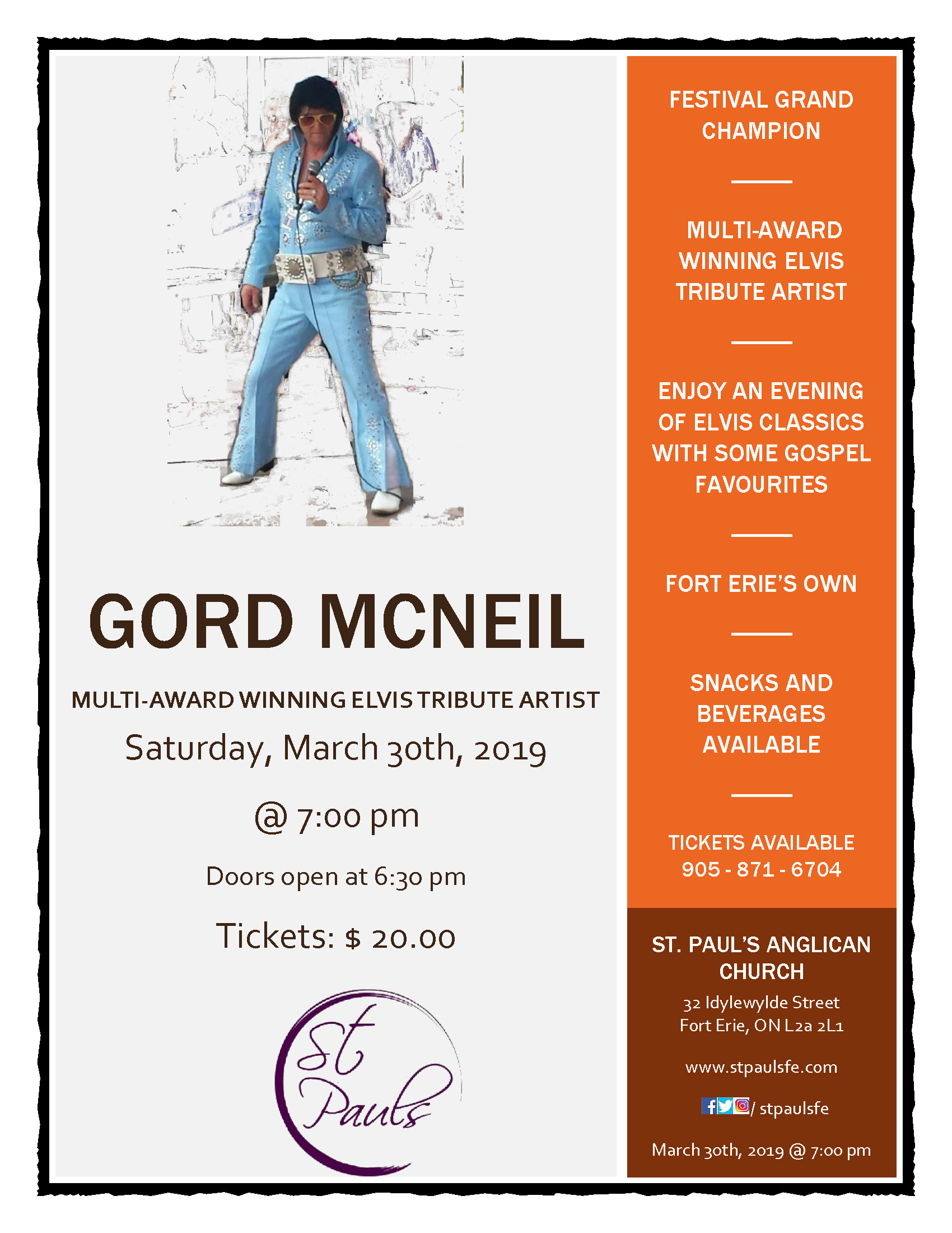 On Saturday, March 30, Gord McNeil - multi-award winning Elvis tribute artist will return to St. Paul's Anglican Church. Tickets went quickly at his last appearance, so don't wait - book yours today.